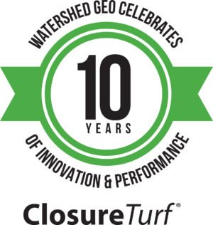Watershed Geo Celebrates Ten Years of ClosureTurf®